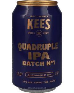 Brouwerij Kees Quadruple IPA Batch No. 1