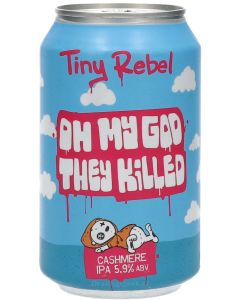 Tiny Rebel Oh My God They Killed Cashmere IPA